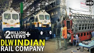 Download यहाँ दिया जाता हे भारतीय रेल को आकार | The Biggest Indian Rail Company DLW Video