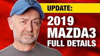 Download 2019 Mazda3 specifications, timing, model grades & pricing | Auto Expert John Cadogan Video