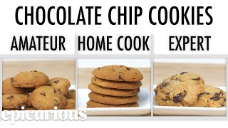 Download 4 Levels of Chocolate Chip Cookies: Amateur to Food Scientist | Epicurious Video