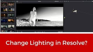 Download Can You Change Lighting In Resolve? - DaVinci Resolve 14 Tutorial Video