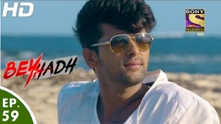 Download Beyhadh - बेहद - Arjun and Maya in Mauritius - Episode 59 - 30th December, 2016 Video