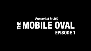 Download Introducing: The Mobile Oval (in 360), Ep. 1 Video