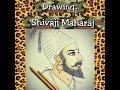 Download ″Chhatrapati Shivaji Maharaj″ - sketch Video