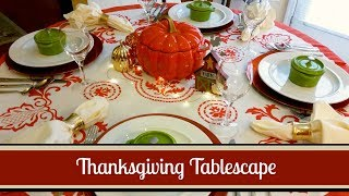 Download Thanksgiving & Fall Tablescape Hacks! ~ Use What You Have ″No Cost″ Thanksgiving Table Decor Video
