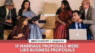 Download FilterCopy | If Marriage Proposals Were Like Business Proposals Video