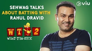 Download Sehwag Talks About Batting With Rahul Dravid | Vikram Sathaye | What The Duck Season 2 | Viu India Video