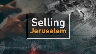 Download 🇵🇸 🇮🇱 Investigations: Selling Jerusalem   Al Jazeera English Video