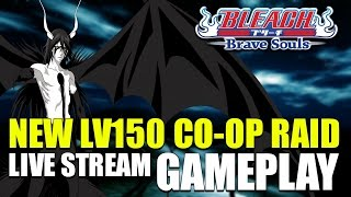 Download Bleach Brave Souls NEW Lv150 Co Op Gameplay and Rewards Video