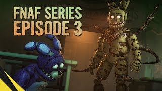 Download [SFM] Five Nights at Freddy's Series (Episode 3) | FNAF Animation Video