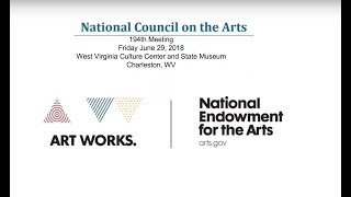 Download National Council on the Arts June 2018 Public Meeting Archive Video