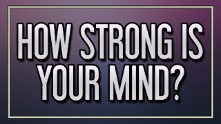 Download How strong is your mind? Video