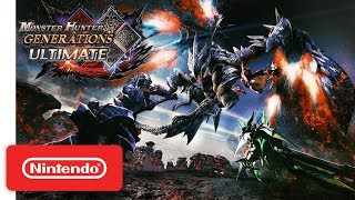 Download Monster Hunter Generations Ultimate Announcement Trailer - Nintendo Switch Video