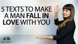 Download 5 Texts To Make A Man Fall In Love With You Video