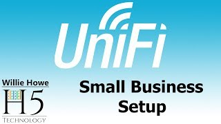Download UniFi Small Business Setup Video