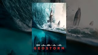 Download Geostorm Video
