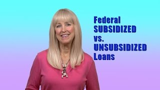 Download Subsidized vs Unsubsidized Federal Student Loans Video