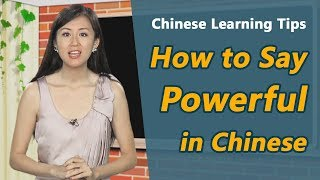 Download How to say ″powerful″ in Chinese | Yoyo Chinese Learning Tips Video