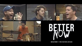 Download Post Malone - ″Better Now″ (Cover by Our Last Night) (ft. Fronz, Tilian Pearson, & Luke Holland) Video