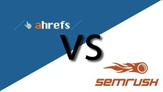 Download Ahrefs vs SEMrush - [2018 Comparison and Review] Video