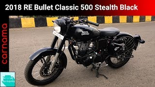 Download 2018 Royal Enfield Bullet Classic 500 Stealth Black Edition | carnama Video