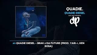 Download Quadie Diesel - QUADIE. (FULL MIXTAPE) Video