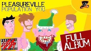 Download Pleasureville Population: You [FULL ALBUM] Video