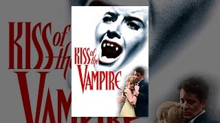 Download Kiss of the Vampire Video
