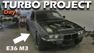 Download BMW E36 M3 TURBO PROJECT BEGINS! (PART 1) Video