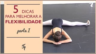 Download 5 Exercícios para melhorar a flexibilidade - Parte I Video