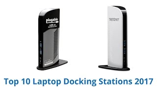 Download 10 Best Laptop Docking Stations 2017 Video