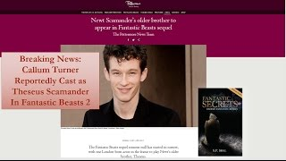 Download Callum Turner Reportedly to be Cast as Theseus Scamander in Fantastic Beasts 2 Video