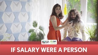 Download FilterCopy | If Salary Were A Person | Ft. Wamiqa Gabbi and Veer Rajwant Singh Video