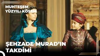 Download Muhteşem Yüzyıl Kösem 30.Bölüm | Şehzade Murad'ın takdimi Video