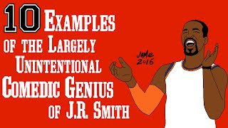 Download 10 Examples of the Largely Unintentional Comedic Genius of J.R. Smith Video