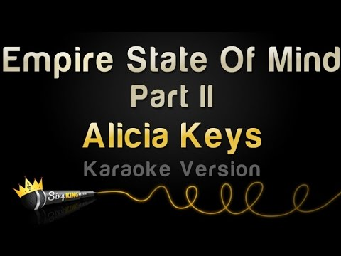 Alicia Keys - Empire State Of Mind Part 2 (Karaoke Version)