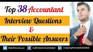 Download Top 38 Accountant Interview Questions & Their Best Possible Answers Video