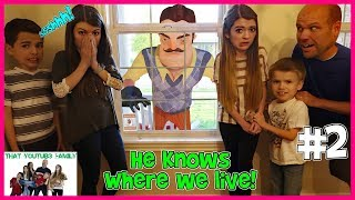 Download Hello Neighbor Sneaks Into Our House! / That YouTub3 Family Video