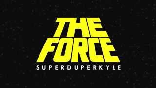Download KYLE - The Force Video
