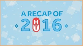 Download HCT 2016 Year in Review Video