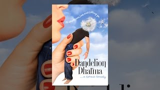 Download Dandelion Dharma Video