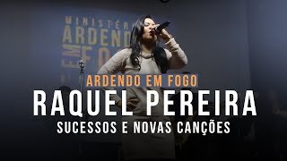 Download Raquel Pereira do Ardendo em Fogo - Sucessos & novas canções Video