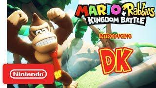 Download Mario + Rabbids Kingdom Battle: Donkey Kong Reveal Trailer - Nintendo Switch Video