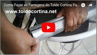 Download Como Fazer as Ferragens do Toldo Cortina Passo a Passo Video