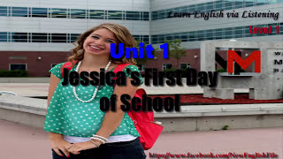 Download Learn English via Listening Level 1 Unit 2 Jessica's First Day Of School Video