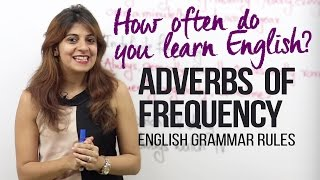 Download Adverbs of Frequency - How often do you learn English? ( English Grammar Lesson for beginners) Video