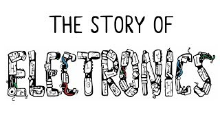 Download The Story of Electronics Video