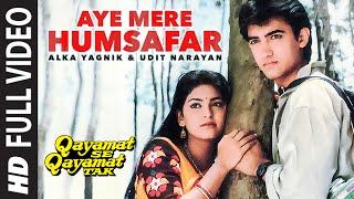 Download Aye Mere Humsafar Full Video Song | Qayamat Se Qayamat Tak | Aamir Khan, Juhi Chawla Video