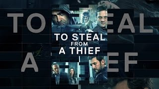 Download To Steal From A Thief Video