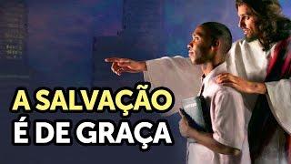 Download A SALVAÇÃO É DE GRAÇA - Pastor Antonio Junior Video