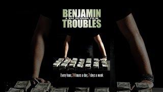 Download Benjamin Troubles Video